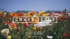 Chase Jesus — Well-Watered Women
