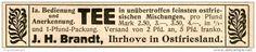 Original-Werbung/ Anzeige 1914 - TEE / BRANDT - IHRHOVE IN OSTFRIESLAND - ca. 110 x 20 mm
