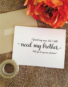 Card for brother  man of honor  i found my by WeddingAffections