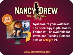 Are you ready for Nancy Drew: The Silent Spy?