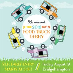 **RAIN OR SHINE** The Great Food Truck Derby is back! Bring the whole family for a bonanza of ethnic and mobile eats rarely. Event Page, Music For Kids, Street Food, The Hamptons, Great Recipes, Derby, Activities For Kids, Teaching, Food Trucks