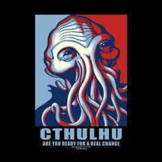 Vote Cthulhu in 2016 Tshirt by Offworld Designs. Available in Men's and Women's sizes, on navy. Vote Cthulhu for president, Lesser Evil, Lovecraft's Cthulhu Mythos.