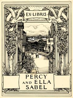 Design for a bookplate of Percy and Ella Sabel; view from a height overlooking a street, a boat on the sea or river in the distance, framed within a border of trees and seagulls, inscribed with names below Pen and black ink