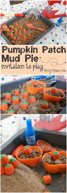 My kiddos were so excited to find this pumpkin patch mud pie invitation to play on the table. They had so much fun making edible chocolate play dough mud pies and playing with the mini pumpkins! Make it with shaving cream sand Autumn Activities For Kids, Fall Preschool, Holiday Activities, Toddler Activities, Crafts For Kids, Sensory Activities, Halloween Preschool Activities, Preschool Curriculum, Class Activities
