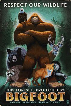 Respect Our Wildlife - Bigfoot (16x24 Giclee Print Wall Decor)