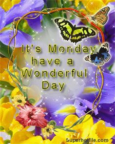 It's Monday, Have A Wonderful Day monday good morning monday quotes its monday monday pictures good morning monday monday images Happy Monday Gif, Happy Monday Images, Good Morning Happy Monday, Monday Pictures, Good Morning Good Night, Morning Wish, It's Monday, Mondays, Wonderful Day Quotes
