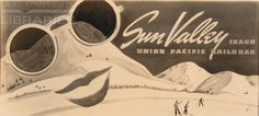 Sun Valley - Union Pacific's Ski Resort