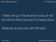 The best place you realize the value of sleep Story Quotes, Bff Quotes, Best Friend Quotes, Words Quotes, Funny Quotes, Qoutes, School Days Quotes, School Jokes, School Fun