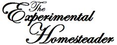 The Experimental Homesteader