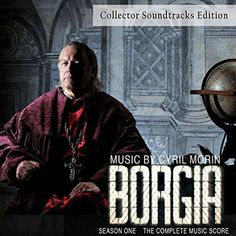 Original Television Soundtrack (CD OST) from the series Borgia Season One (2011). Music composed by Cyril Morin.    #Borgia Season One Soundtrack #CD by Cyril Morin #soundtrack #series #tvseries #music #score