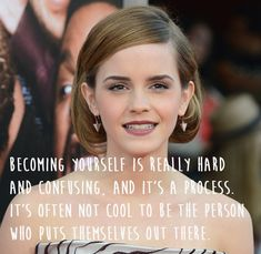 She understands that growing up can be really damn hard sometimes. | 21 Amazing Emma Watson Quotes That Every Girl Should Live Their Life By