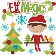 Elf Magic SVG christmas svg files elf svg file shelf svg file free svgs svg files for scrapbooking
