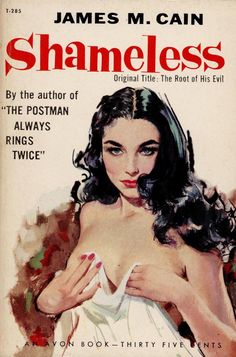 Shameless by James M. Cain, an Avon Book N°T-285, 1958. Cover art by Darcy.
