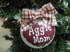 Texas Aggie Mom Ornament
