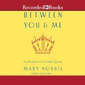 """Between You & Me features Norris' laugh-out-loud descriptions of some of the most common and vexing problems in spelling, punctuation, and usage - comma faults, danglers, """"who"""" vs. """"whom"""", """"that"""" vs. """"which"""", compound words, gender-neutral language - and her clear explanations of how to handle them."""