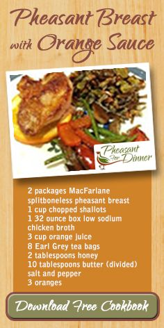 MacFarlane Pheasants is one of the nation's largest providers of pheasant eggs, chicks, and adult birds. We also sell game-bird meat and share recipes for cooking pheasant. Easy Pheasant Recipes, Recipe For Pheasant Breast, How To Cook Pheasant, Orange Sauce Recipe, Chicken Bird, Low Sodium Chicken Broth, Game Recipes, Entrees