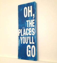 Dr Seuss quote wood sign