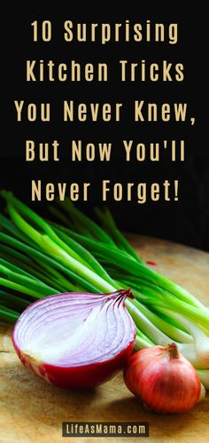 Some of these are really weird, but they work! http://lifeasmama.com/10-surprising-kitchen-tricks-you-never-knew-but-now-youll-never-forget/?src=PIN_VP_KitchenTricks_4-28-14