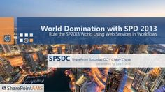 World Domination: Self-Service Site Creation with SPD 2013 Workflows