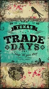 Free Mobile App for shopping at Canton, Texas Fredericksburg, Texas and McKinney Texas Trade Days! Find maps & vendor pages. TxTradeDays.com