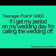 teenager post about periods - Google Search