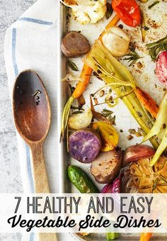 7 Healthy and Easy V
