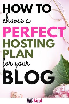How to choose the best host for your WordPress blog and what plan is best for you. If you are just starting a blog or you have been blogging for a while WordPress hosting is so important to get right. #wordpresshosting #wordpresstips #bloggingtips #wordpress #startablog