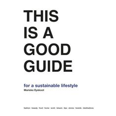 Free 2-day shipping. Buy This Is a Good Guide - for a Sustainable Lifestyle  at Walmart.com 1ca65d98b1020