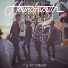 Review: Houndmouth, 'Little Neon Limelight'
