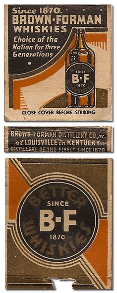 Brown-Forman Whiskies #frontstriker #Matchbook Cover To design & order your own logo's #matches GoTo: www.GetMatches.com or Call 800.605.7331 Today!