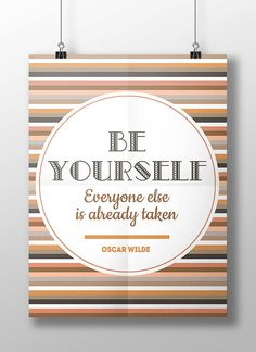 Be youself - Oscar Wilde famouse quote, quotation about life, inspirational art print, confidence, inspiring daily decor, digital download
