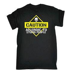 123t Mens Funny T-Shirts - Caution Allergic To Stupid Peo... https://www.amazon.co.uk/dp/B077ZB2CZQ/ref=cm_sw_r_pi_dp_U_x_aK9oAbEGQHSMA