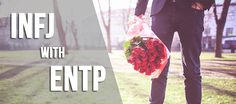 This section INFJ-ENTP relationship is about how these two personality types come together in a relationship.