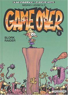 Game over - tome 1 - Blork Raider de Midam