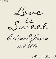 Love is sweet wedding Candy Buffet Custom Rubber Stamp, Custom Stamp -wedding Stamp - $12