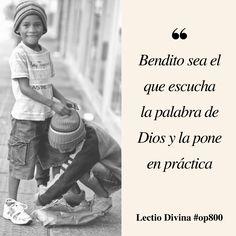 Bendito sea el que escucha la palabra de Dios y la pone en práctica #LectioDivina #op800 http://www.op.org/es/lectio/2016-09-20