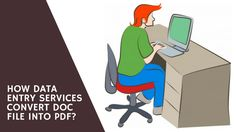 Data entry services have many facets. PDF conversion is one of them. It speeds up transferability of the file since it compresses the file to the 25% of its original size. Window 2010 & 2013 have an easy conversion option. It is given in the file menu where an option to create pdf file is displayed.