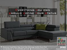 Everything you own should define your status - #BetterHome #Furniture