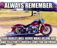 My Charley is my lover for life. Bike Builder, Hd Love, Always Remember You, Bobber Motorcycle, Biker Chic, My Attitude, Harley Davidson Motorcycles, My Ride, Told You So