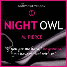 Book Review — Night Owl by M. Pierce   Aestas Book Blog - http://aestasbookblog.com/night-owl-by-m-pierce/
