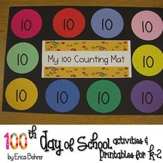 Celebrating the 100th Day of School and Celebrating the 101st Day of First Grade