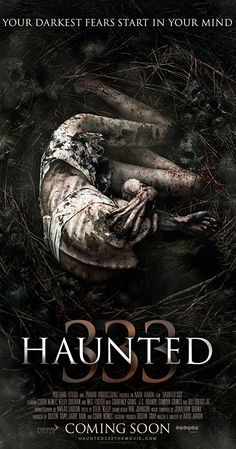 'What if psychosis was a doorway to the paranormal?' Haunted: 333 is a 2015 American supernatural horror film written and directed by Aash Aaron. It stars Meg Foster, Corin Nemec and Kelly … Meg Foster, Horror Movie Posters, Best Horror Movies, Ghost Movies, Scary Movies, Terror Movies, Gugu, Kino Film, Internet Movies