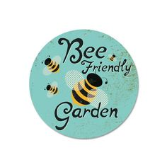 Bee Friendly Garden sign, 9 round aluminum