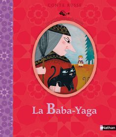 La Baba-Yaga conte russe - Caroline Dall'Ava (ill.) - plaatsnr. JF DALL/001 #Frans #Jeugdboeken