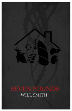 seven pounds poster. Not the real one but I like this one better