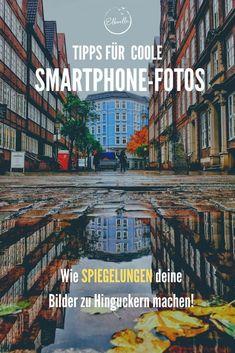 Tipps für kreative Fotos: Spiegelungen in der Fotografie Edinburgh, Slider, Location, Smartphone, Instagram, Photography, Travel, Hamburg, New Chapter