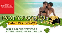 You should enter Oasis Pot O' Gold Cancun Giveaway. There are great prizes and I think one of us could win!