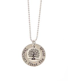 Another great find on #zulily! Stainless Steel 'Teachers Plant the Seeds' Pendant Necklace by Pebbles Jones #zulilyfinds