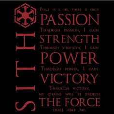 That awkward moment when you totally agree with the Sith philosophy... O.o