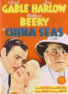 China Seas. Clark Gable, Jean Harlow, Wallace Beery. 1935